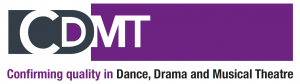The Council for Dance, Drama and Musical Theatre (CDMT)