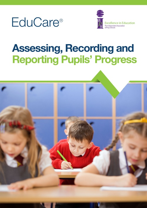Assessing, Recording and Reporting Pupils' Progress