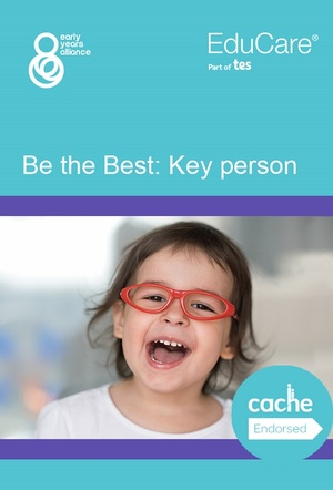 Be the Best: Key Person (Early Years)