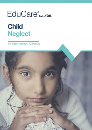 Child Neglect for International Schools