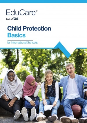 Child Protection Basics for International Schools