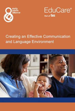 Creating an Effective Communication and Language Environment