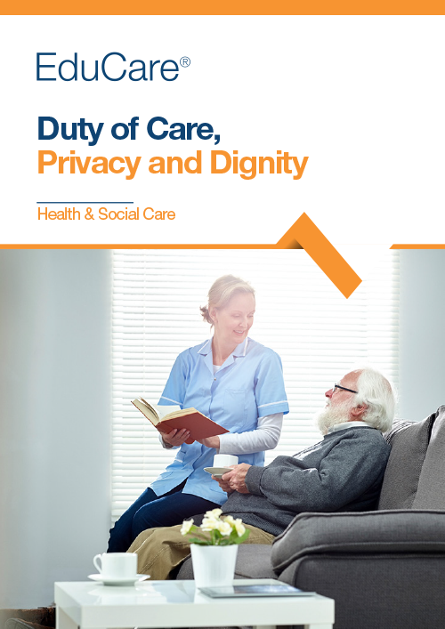 Duty of Care, Privacy and Dignity