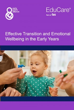 Effective Transition and Emotional Wellbeing in the Early Years