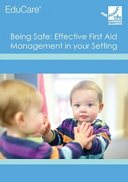 Being Safe: Effective First Aid Management in your Setting