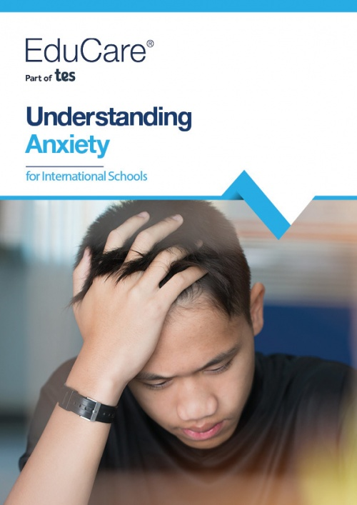 Understanding Anxiety for International Schools