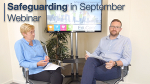 Safeguarding in September - FREE Webinar