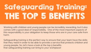 Safeguarding Training: The Top 5 Benefits